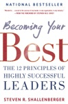 Becoming Your Best The 12 Principles Of Highly Successful Leaders