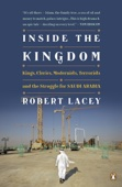 Inside the Kingdom - Robert Lacey Cover Art