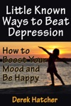 Little Known Ways To Beat Depression