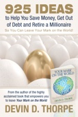 Similar eBook: 925 Ideas to Help You Save Money, Get Out of Debt and Retire a Millionaire so You Can Leave Your Mark on the World