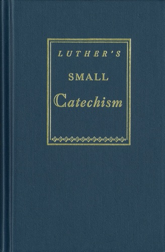 KJV  Luthers Small Catechism