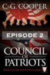 Council Of Patriots Episode 2
