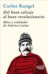 Del Buen Salvaje Al Buen Revolucionario
