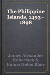 The Philippine Islands 14931898