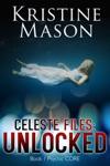 Celeste Files Unlocked