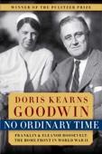 No Ordinary Time - Doris Kearns Goodwin Cover Art