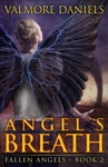Angels Breath Fallen Angels - Book 2