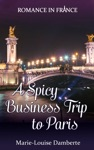 A Spicy Business Trip To Paris