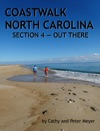 Coastwalk North Carolina Section 4 - Out There