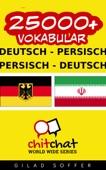 25000+ Deutsch - Persisch Persisch - Deutsch Vokabular