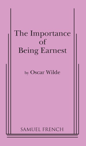 The Importance of Being Earnest 3 Act Version