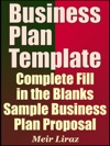 Business Plan Template Complete Fill In The Blanks Sample Business Plan Proposal