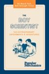 The Boy Scientist 160 Extraordinary Experiments  Adventures