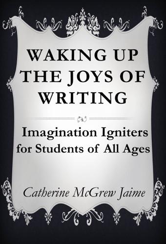 Waking Up the Joys of Writing