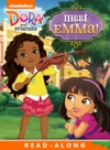Meet Emma Read-Along Storybook Dora And Friends