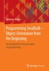 Programming Smalltalk  Object-Orientation From The Beginning