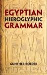 Egyptian Hieroglyphic Grammar