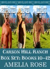 Carson Hill Ranch Box Set Books 10 - 12