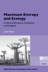 Maximum Entropy And Ecology