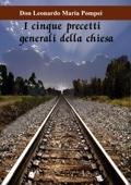 I cinque precetti generali della Chiesa
