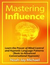 Mastering Influence