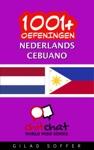 1001 Oefeningen Nederlands - Cebuano