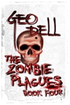 The Zombie Plagues Book Four The Outrunners