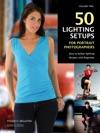 50 Lighting Setups For Portrait Photographers