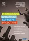 Profissionais Saudveis Empresas Produtivas