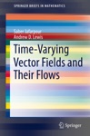 Time-Varying Vector Fields And Their Flows