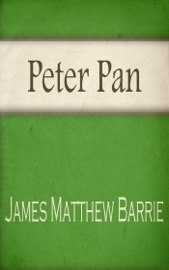 PETER PAN (ILLUSTRATED + LINK TO DOWNLOAD AUDIOBOOK)