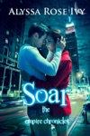 Soar The Empire Chronicles 1