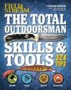 The Total Outdoorsman Skills  Tools