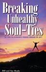 Breaking Unhealthy Soul Ties