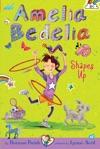 Amelia Bedelia Chapter Book 5 Amelia Bedelia Shapes Up