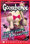 Classic Goosebumps 32 Please Dont Feed The Vampire