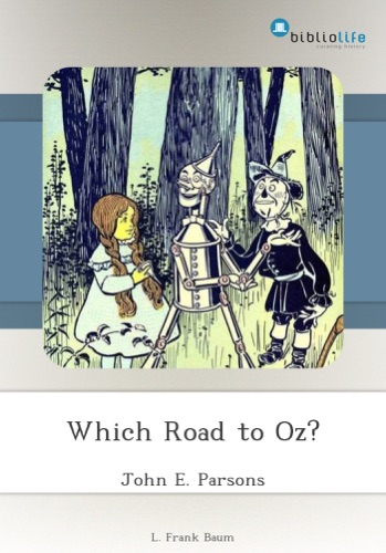 Which Road to Oz