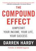 The Compound Effect - Darren Hardy Cover Art