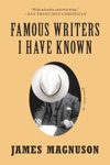 Famous Writers I Have Known A Novel