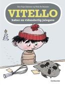 Kim Fupz Aakeson & Niels Bo Bojesen - Vitello køber en vidunderlig julegave - Lyt&læs artwork