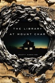 The Library at Mount Char - Scott Hawkins Cover Art