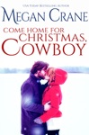 Come Home For Christmas Cowboy