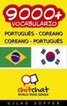 9000 Portugus - Coreano Coreano - Portugus Vocabulrio