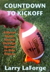 Countdown To Kickoff A Short Story About College Sports In Our Times