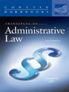 Werhans Principles Of Administrative Law Concise Hornbook Series