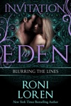 Blurring The Lines Invitation To Eden