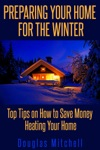 Preparing Your Home For The Winter