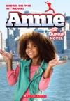 Annie The Junior Novel Movie Tie-In