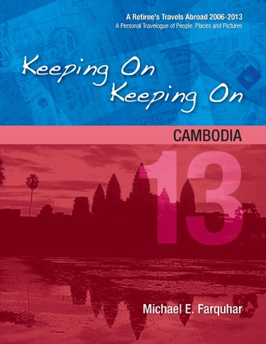 Keeping On Keeping On 13---Cambodia
