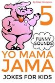 Peter Crumpton - Yo Mama Jama - Jokes For Kids  artwork